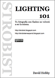 Strobist Lighting 101 en castellano,¡¡¡y en version PDF¡¡¡